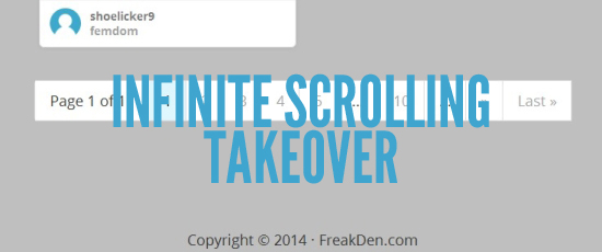 Infinite Scrolling Takeover