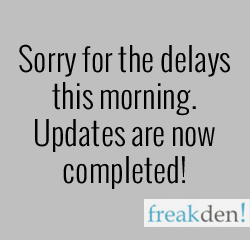 Sorry for the Delays! Updates are Now Completed!