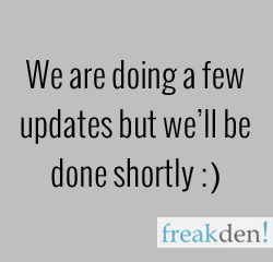 We're doing a few updates but we'll make it quick!