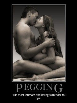 Pegging: A Man's Most Intimate and Loving Surrender
