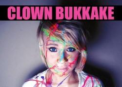 Clown Bukkake Epidemic Sweeps the Nation!