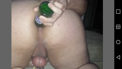 Fucking my ass with beer bottle