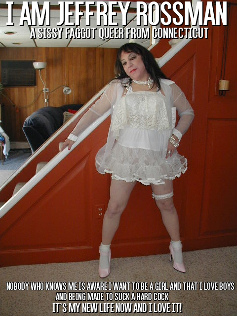 Jeffrey Rossman from Connecticut exposed as a sissy faggot in lingerie