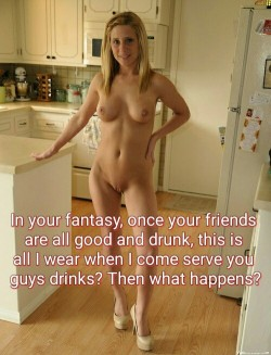 Cuckold Fantasy Caption: Wife Serves Buddies in Nothing but Heels