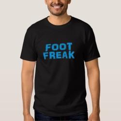 Foot Freak: Feet Fetish Tee Shirt for Men