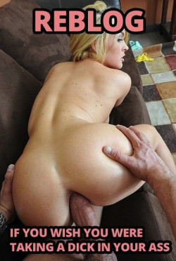 Does Sissy Wish She Had a Dick in Her Ass?