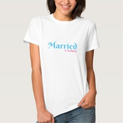 Married & Looking Tee Shirt for Women