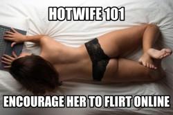 Encourage wife to flirt online: Hotwife 101