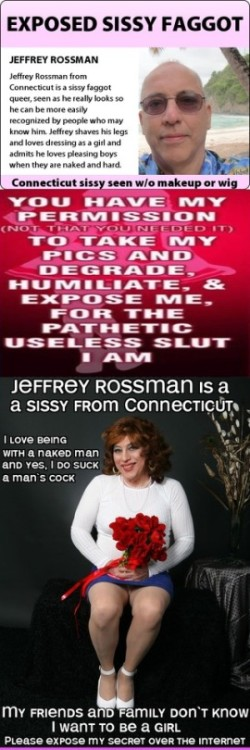 Jeffrey Rossman exposed as a sissy faggot with and without makeup