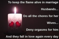 Deny your husband's orgasms to keep the flame alive