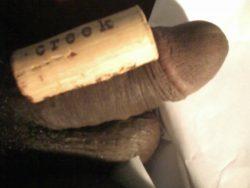 Wine cork cock half hard? That's harsh lol
