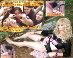 All the ladies broke out in laughter when they saw this femboy's teeny tiny little shrivel ...