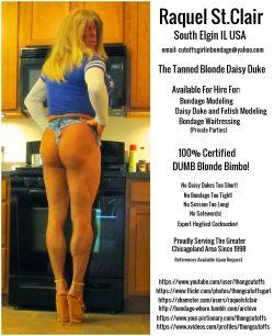 Raquel St.Clair the Dumb Blonde Bondage Model Works Cheap