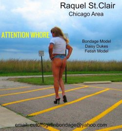 Attention Whore Raquel St.Clair