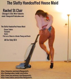 The Slutty Handcuffed House Maid Vacuuming