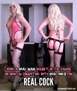 Real man? Nope! I'm competing with real girls for real cock now! @denvershoemaker​