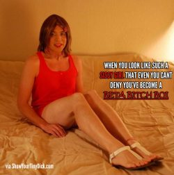 Such a sissy that you cant deny it