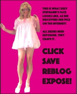 sissy Stephanie exposed
