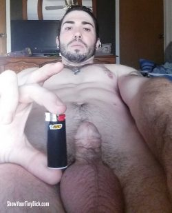 Baby Bic Lighter is bigger than his dicklette!