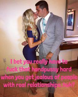 Get jealous and fuck that handpussy