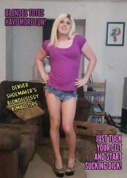 Blonde Sissy Bimbo Tips by Denver Shoemaker