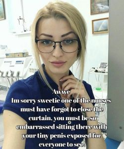 OMG! The nurse left your tiny penis exposed