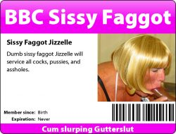 Cocksucking homo Jizzelle