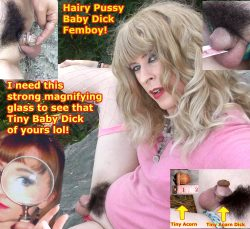 It takes a strong magnifying glass to see my tiny microDick! Hairy Pussy Micropenis femboy! Lots ...