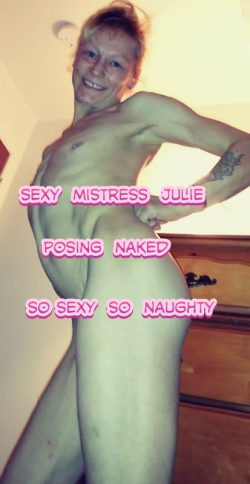 Mistress Julie naked