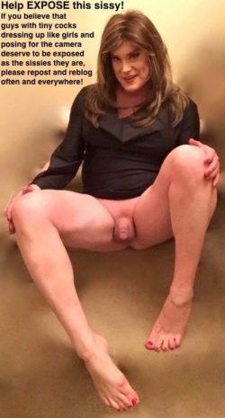 Small cock sissy seeking widespread permanent exposure!