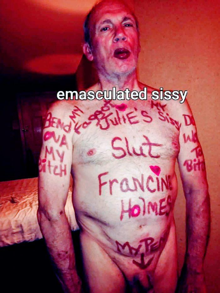 Mistress Julie Allain's emasculated gay faggot Francine Holmes.