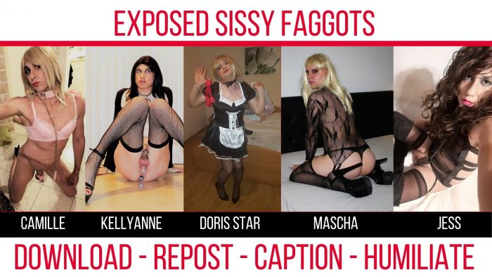 Exposed Sissy Faggots – Download and Repost