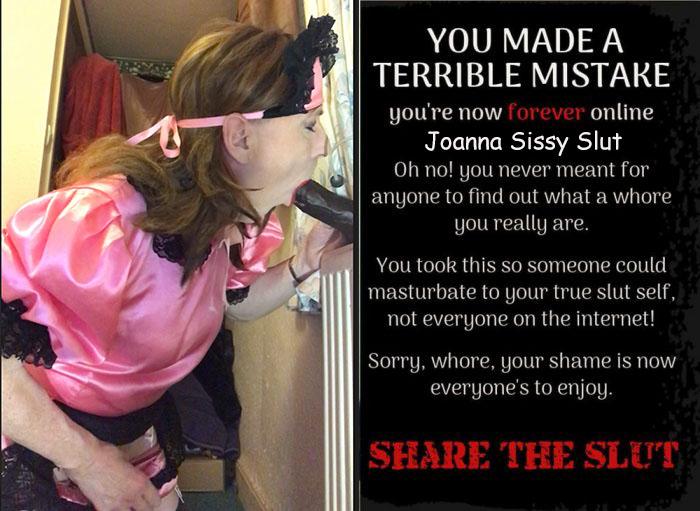 Sissy Slut Joanna Exposed and Shared