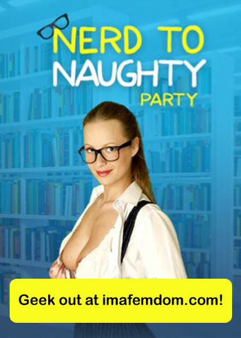 Nerd to Naughty Party happening all weekend