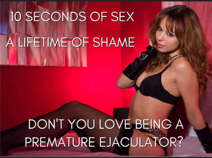 Every time I cum I prove that I am incapable of entering a woman, let alone pleasing her. It wil ...