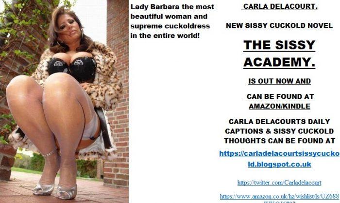 Lady Barbara my dream Cuckoldress