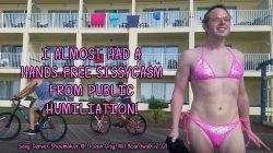 Boardwalk humiliation almost causes handsfree sissygasm