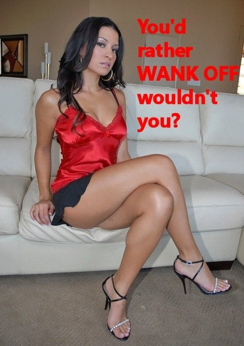 Honestly, yes… I know I can't satisfy a woman, and it's embarrassing to try