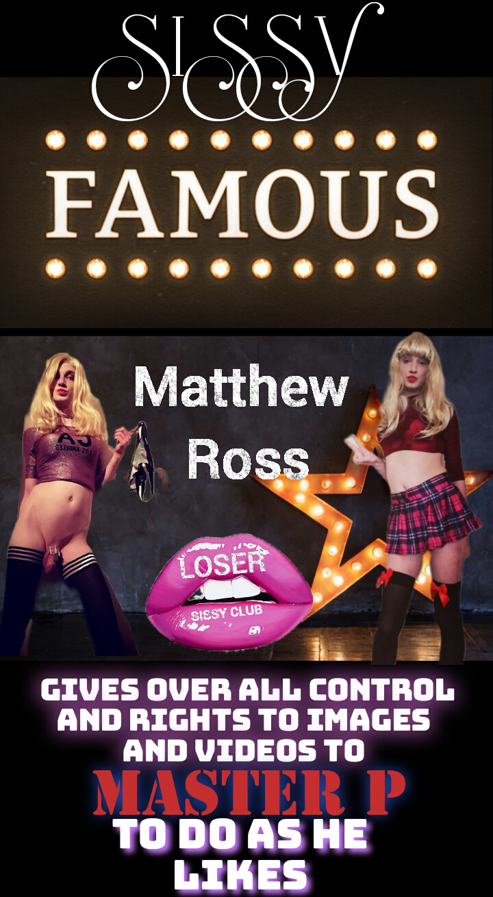 Matthew Ross loser sissy club