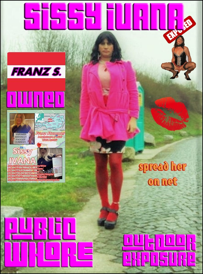 Franz S. aka Sissy Ivana, whore from austria wait for you on her city streets in Wels