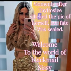 Sissy TayRosiee Blackmail Caption