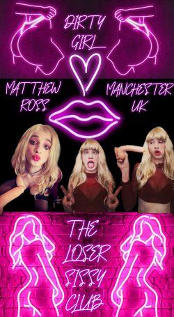 The loser sissy club Matthew ross